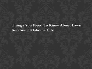 Lawn Aeration Oklahoma City
