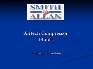 Airtech Compressor Fluids