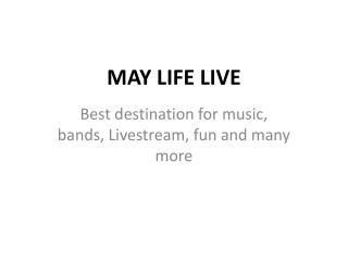 May Life Live