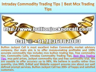 Intraday Commodity Trading Tips | Best Mcx Trading Tips