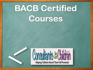 BACB Certified Courses