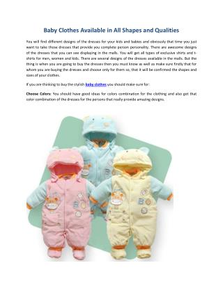 Baby Clothes Available in All Shapes and Qualities