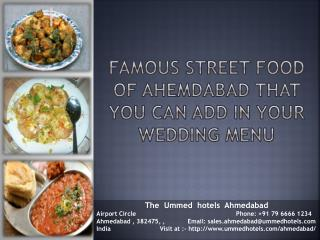 Famous Street Food of Ahemdabad That You Can Add In Your Wedding Menu
