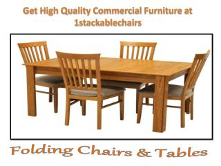 Get High Quality Commercial Furniture at 1stackablechairs