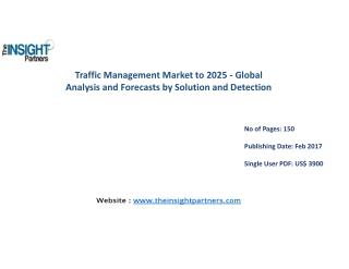 Traffic Management Market: Industry Analysis & Opportunities |The Insight Partners