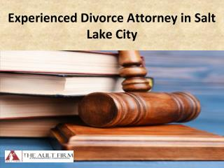 Experienced Divorce Attorney in Salt Lake City
