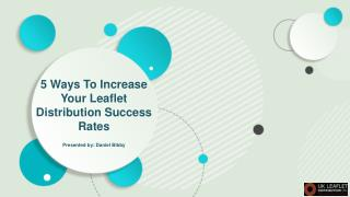 Ways to Increase Your Leaflet Distribution Success Rates