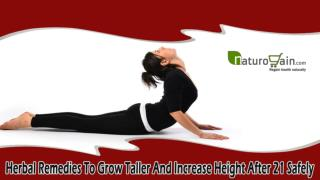 Herbal Remedies To Grow Taller And Increase Height After 21 Safely