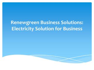 Renewgreen Electricity Solution for Business