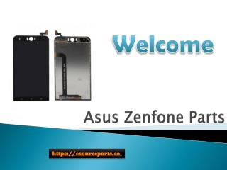 Asus Zenfone Parts Last Long – Regain your Functionality