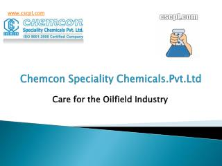 Completion Fluids   Care for the Oilfield Industry