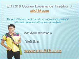 ETH 316 Course Experience Tradition / eth316.com