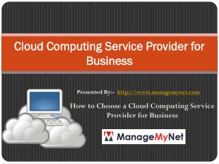 Tips to Select a Cloud Computing Service Provider for Business