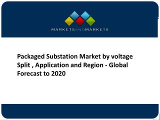 Packaged Substation Market Forecast to 2019 – Application and Company Profiles Analysis