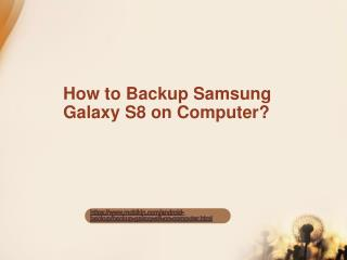 How to Backup Samsung Galaxy S8 on Computer?