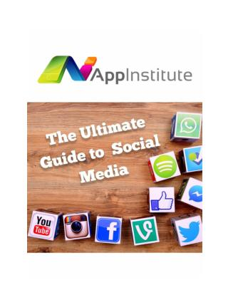 The Ultimate Social Media Guide
