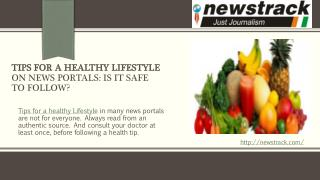 Tips for A Healthy Lifestyle On News Portals: Is It Safe To Follow?