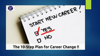 The 10-Step Plan for Career Change !!