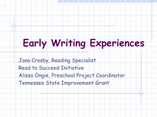 Early Writing Experiences