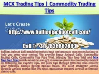 Best Jackpot Commodity Tips | Intraday Tips Free Trial