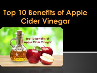The Greate Benefits of Apple Cider Vinegar