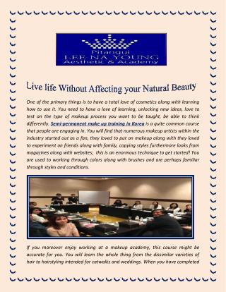 Live life Without Affecting your Natural Beauty