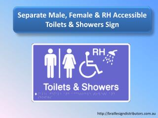 Separate Male, Female & RH Accessible Toilets & Shower Sign