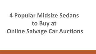 4 popular midsize sedans to buy at online salvage car auctions