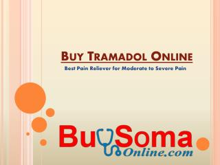 Buy Tramadol Online & Get Relief From Chronic Pain