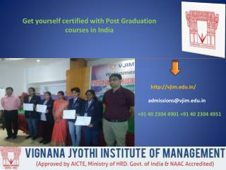 Get yourself certified with Post Graduation courses in India