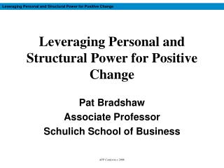 Leveraging Personal and Structural Power for Positive Change