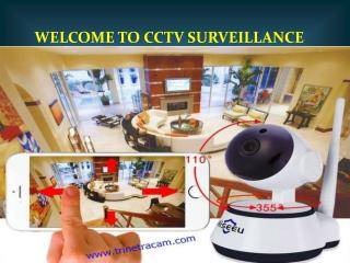 CCTV camera dealers in Delhi- www.trinetracam.com