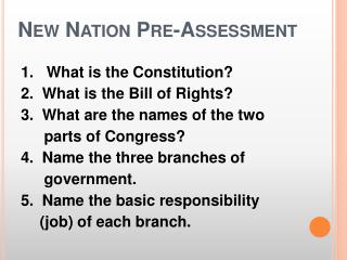 New Nation Pre-Assessment