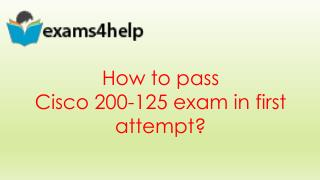 200-125 Braindumps with 200-125 Practice Test Dumps Questions