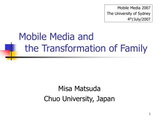 Mobile Media and    the Transformation of Family