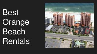 Find Best Accommodation Features In Orange Beach Rentals