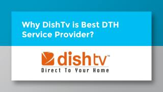Why DishTV is best dth service provider in india?