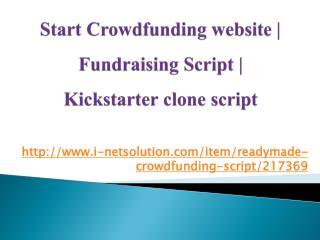 Start Crowdfunding website, Fundraising Script, Kickstarter clone script