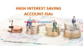 High Interest Saving Account – ISA