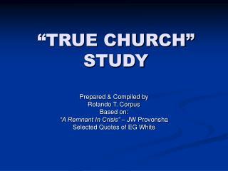 TRUE CHURCH  STUDY