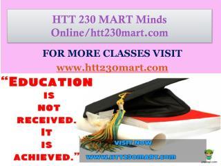 HTT 230 MART Minds Online/htt230mart.com