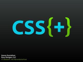 CSS & eCSStender [CSS Summit 2011]