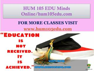 HUM 105 EDU Minds Online/hum105edu.com