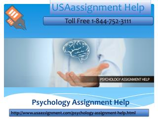 Psychology Assignment Help | Toll Free 1-844-752-3111