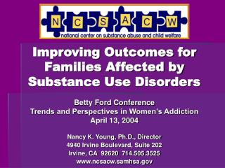 Improving Outcomes for Families Affected by Substance Use Disorders