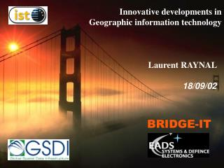 Innovative developments in  Geographic information technology
