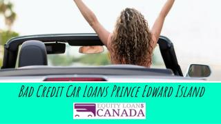 Bad Credit Car Loans Prince Edward Island