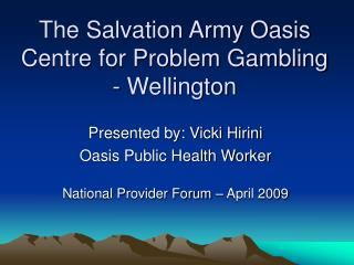 The Salvation Army Oasis Centre for Problem Gambling - Wellington