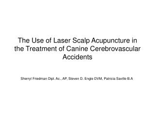 The Use of Laser Scalp Acupuncture in the Treatment of Canine Cerebrovascular Accidents