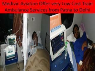 Medivic Train Ambulance Services in Ptana, Bihar